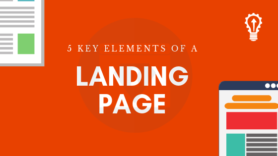 5 Key Elements of a Landing Page